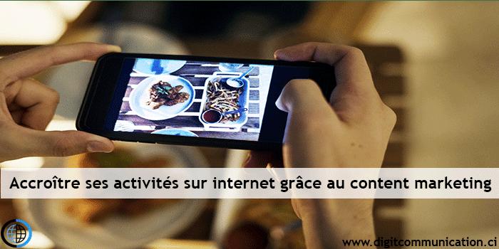 Accroitre son activité sur internet grâce au content marketing