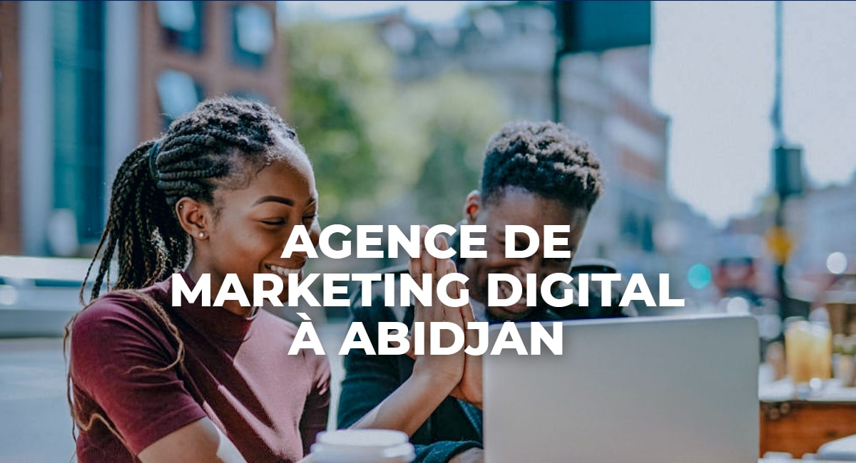 agence de marketing digital à Abidjan 9